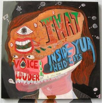 That Voice Inside Yur Heid Gets Louder, 2004